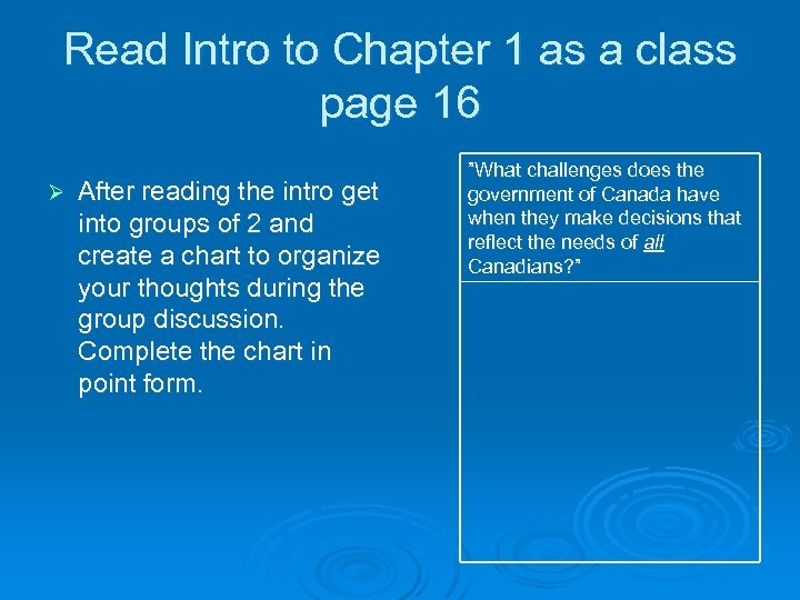 Read Intro to Chapter 1 as a class page 16 Ø After reading the