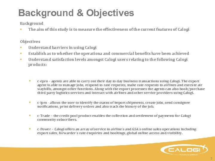 Background & Objectives Background § The aim of this study is to measure the