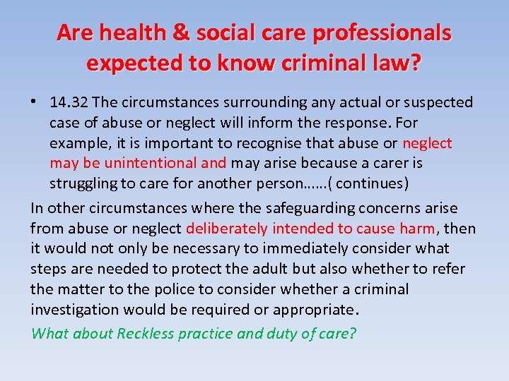 Are health & social care professionals expected to know criminal law? • 14. 32