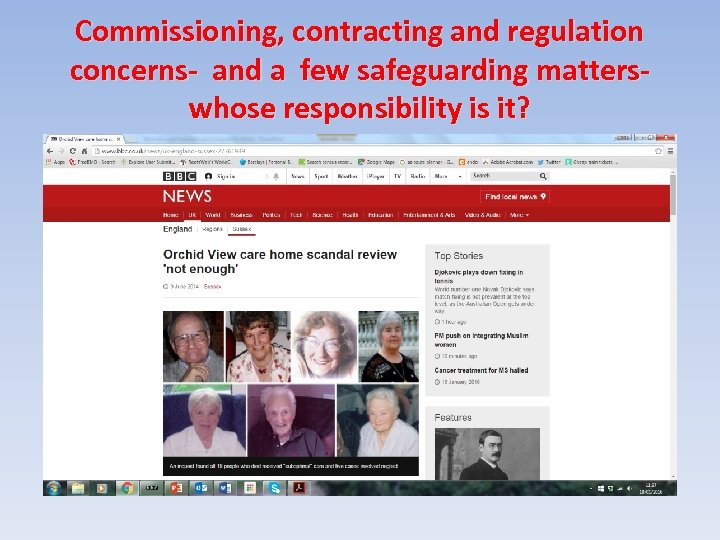 Commissioning, contracting and regulation concerns- and a few safeguarding matterswhose responsibility is it?