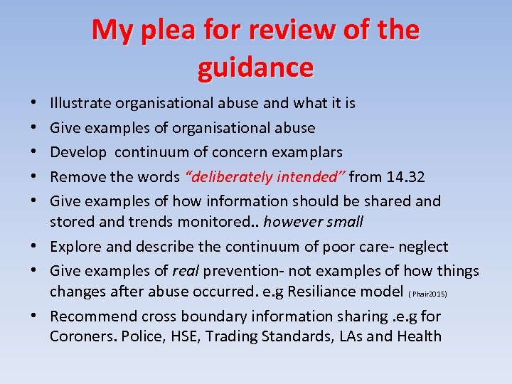My plea for review of the guidance Illustrate organisational abuse and what it is