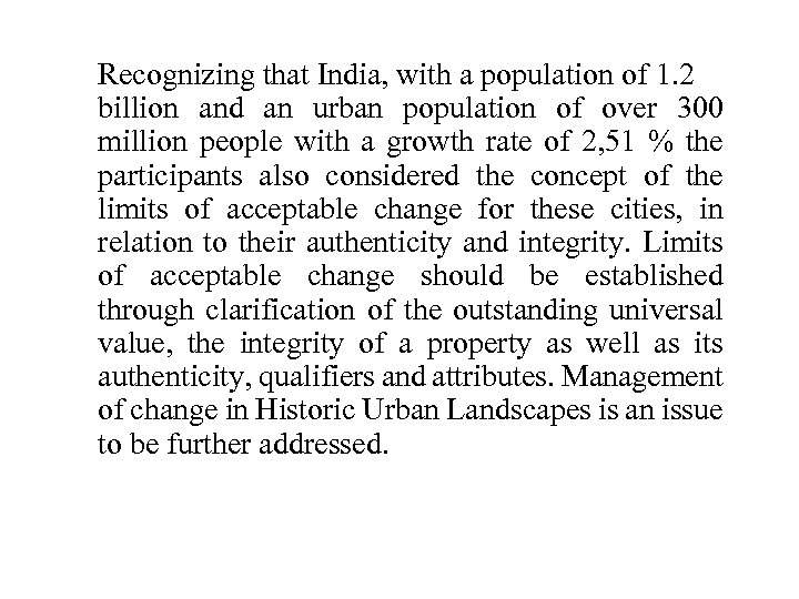 Recognizing that India, with a population of 1. 2 billion and an urban population