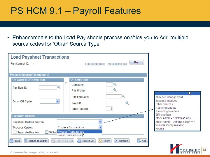 PS HCM 9. 1 – Payroll Features • Enhancements to the Load Pay sheets