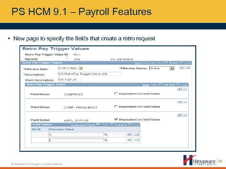 PS HCM 9. 1 – Payroll Features • New page to specify the fields