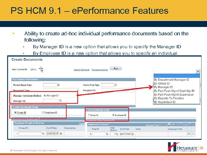 PS HCM 9. 1 – e. Performance Features • Ability to create ad-hoc individual