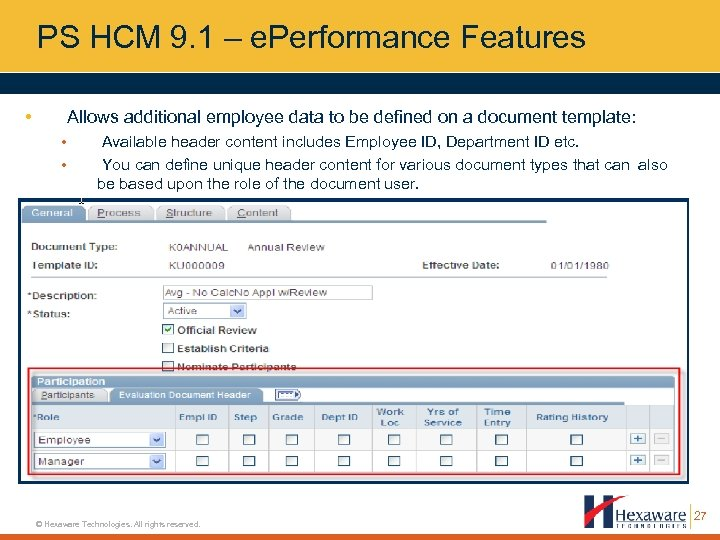 PS HCM 9. 1 – e. Performance Features • Allows additional employee data to
