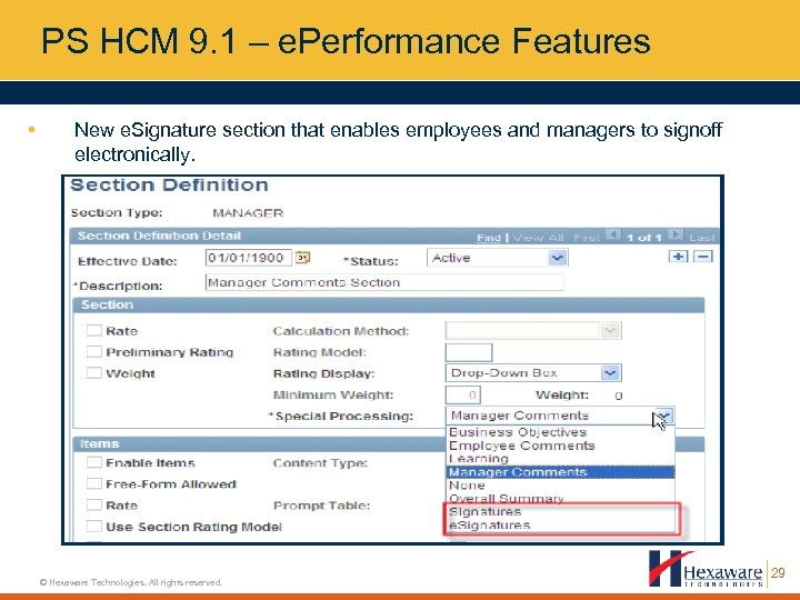 PS HCM 9. 1 – e. Performance Features • New e. Signature section that