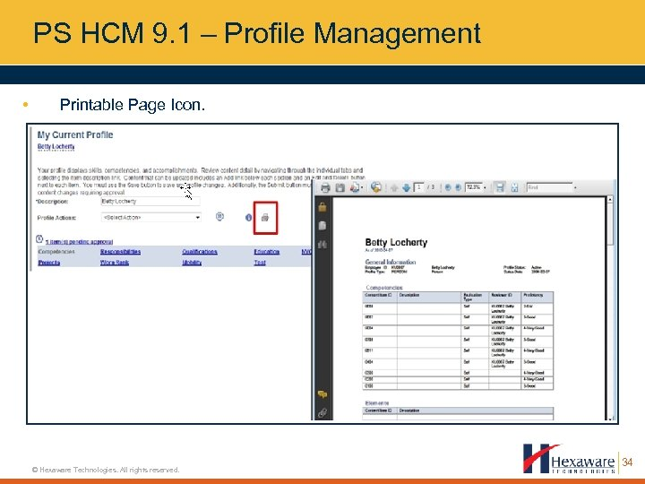 PS HCM 9. 1 – Profile Management • Printable Page Icon. © Hexaware Technologies.