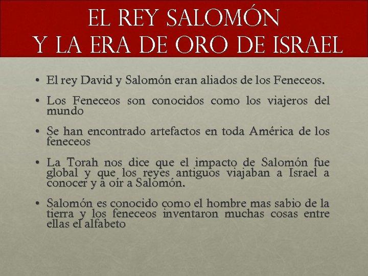 El rey Salomón y la era de oro de Israel • El rey David