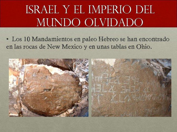 Israel y el imperio del mundo olvidado • Los 10 Mandamientos en paleo Hebreo
