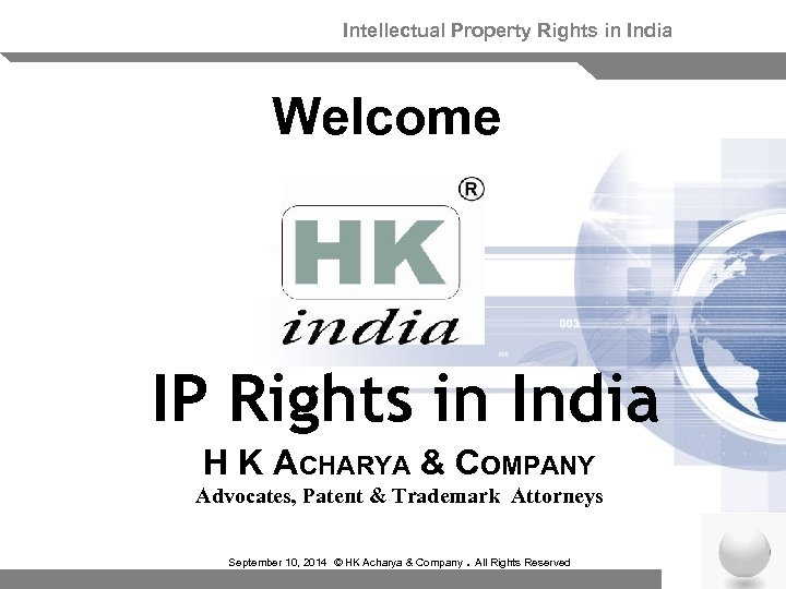 Intellectual Property Rights in India Welcome IP Rights in India H K ACHARYA &