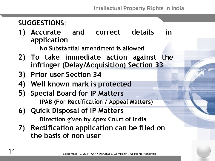 Intellectual Property Rights in India SUGGESTIONS: 1) Accurate and application correct details in No