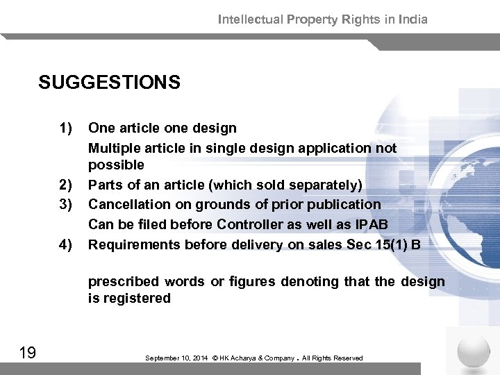Intellectual Property Rights in India SUGGESTIONS 1) 2) 3) 4) One article one design
