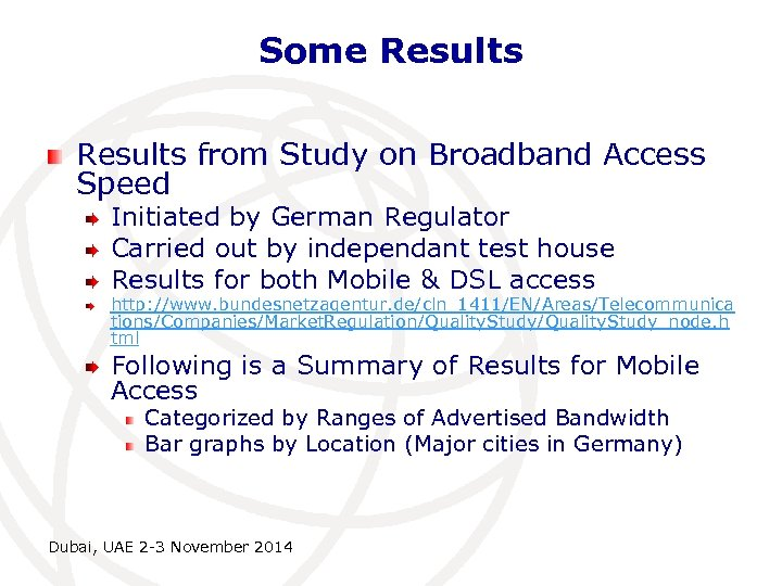 Some Results from Study on Broadband Access Speed Initiated by German Regulator Carried out