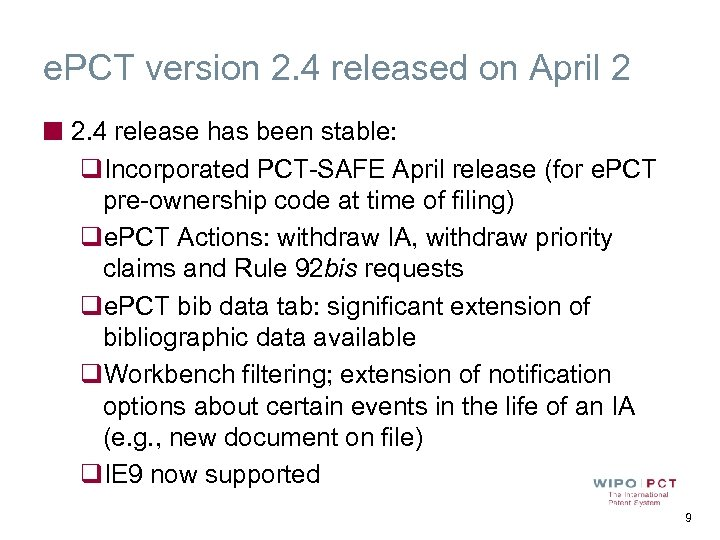 e. PCT version 2. 4 released on April 2 2. 4 release has been