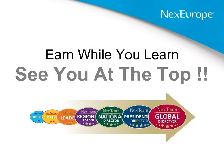 Earn While You Learn See You At The Top !!