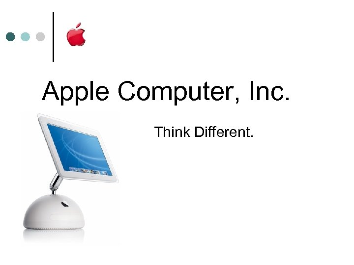 Apple Computer, Inc. Think Different.
