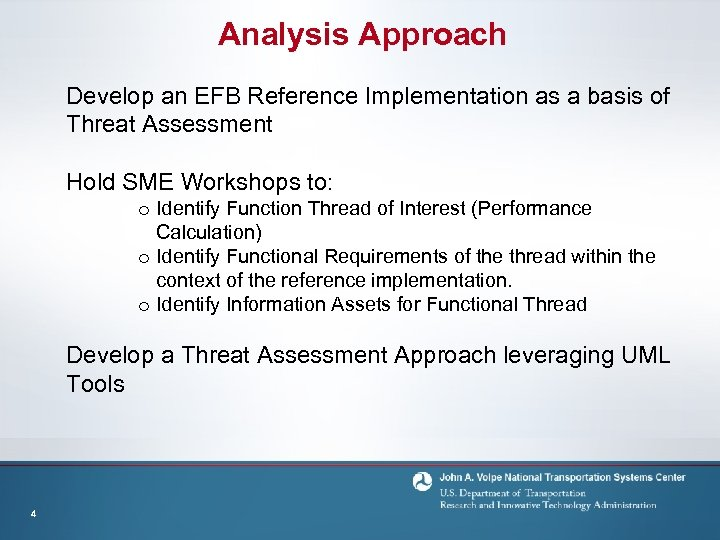 Analysis Approach Develop an EFB Reference Implementation as a basis of Threat Assessment Hold