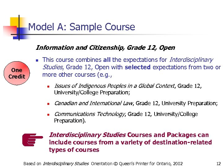 Model A: Sample Course Information and Citizenship, Grade 12, Open n One Credit This
