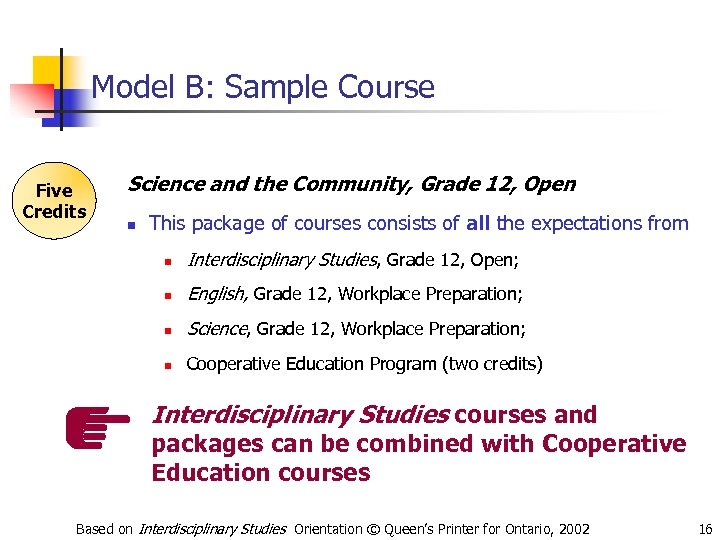 Model B: Sample Course Five Credits Science and the Community, Grade 12, Open n