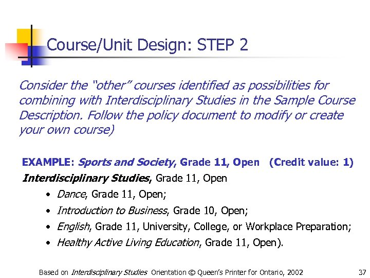 """Course/Unit Design: STEP 2 Consider the """"other"""" courses identified as possibilities for combining with"""
