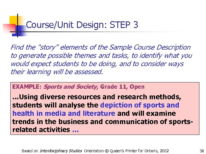 """Course/Unit Design: STEP 3 Find the """"story"""" elements of the Sample Course Description to"""