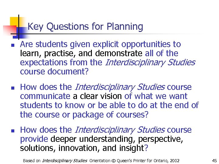 Key Questions for Planning n n n Are students given explicit opportunities to learn,