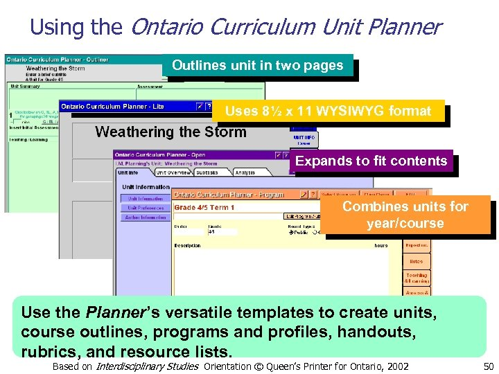 Using the Ontario Curriculum Unit Planner Outlines unit in two pages Uses 8½ x