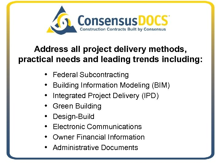 Address all project delivery methods, practical needs and leading trends including: • • Federal