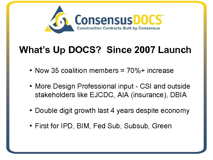 What's Up DOCS? Since 2007 Launch • Now 35 coalition members = 70%+ increase