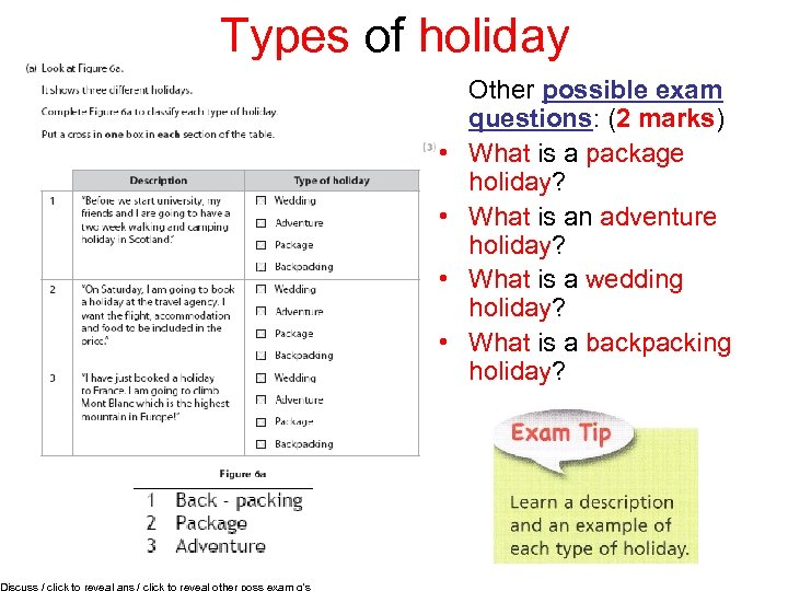 Types of holiday Discuss / click to reveal ans / click to reveal other
