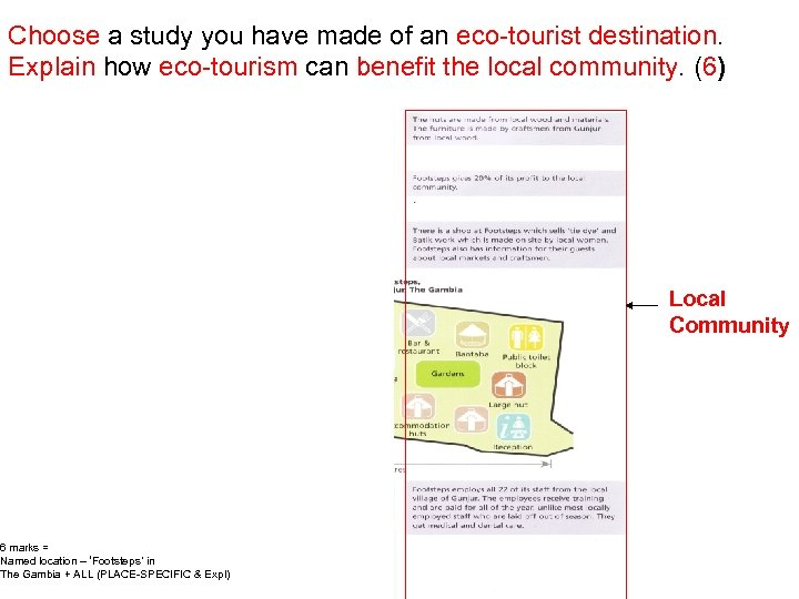 Choose a study you have made of an eco-tourist destination. Explain how eco-tourism can