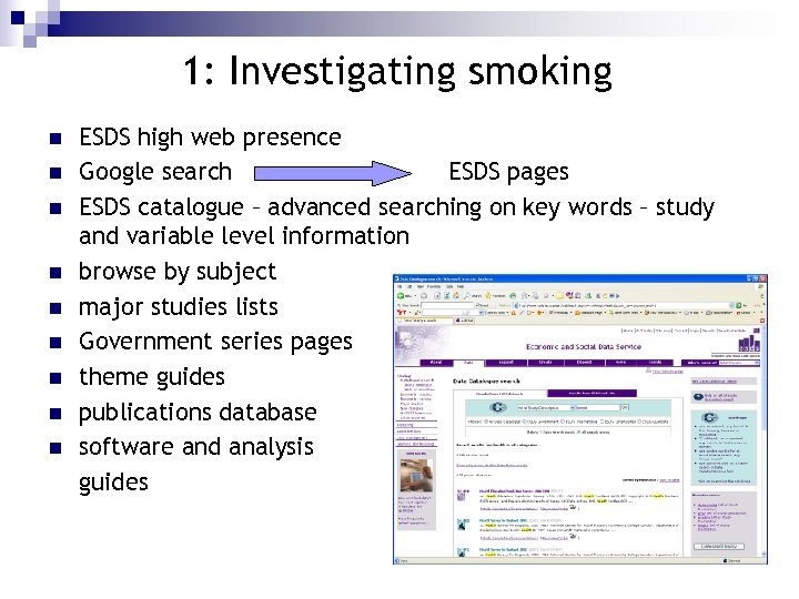 1: Investigating smoking n n n n n ESDS high web presence Google search