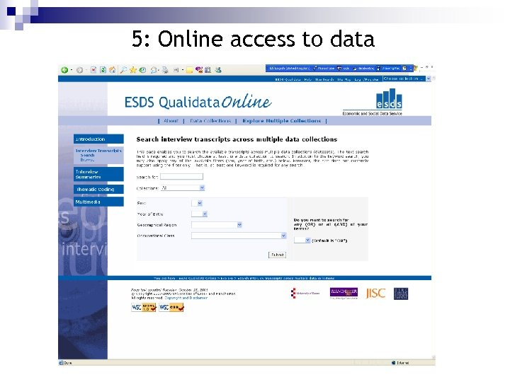 5: Online access to data