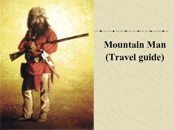 Mountain Man (Travel guide)