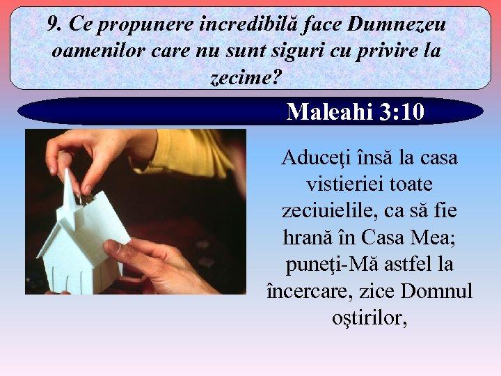 9. Ce propunere incredibilă face Dumnezeu oamenilor care nu sunt siguri cu privire la