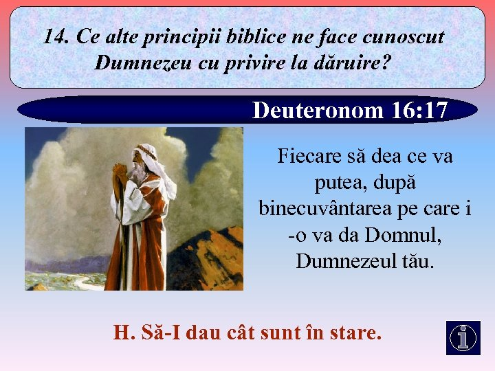 14. Ce alte principii biblice ne face cunoscut Dumnezeu cu privire la dăruire? Deuteronom