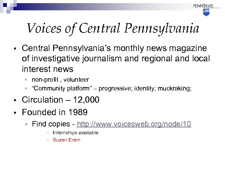 Voices of Central Pennsylvania § Central Pennsylvania's monthly news magazine of investigative journalism and