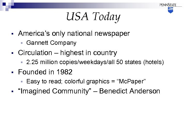 USA Today § America's only national newspaper § § Circulation – highest in country