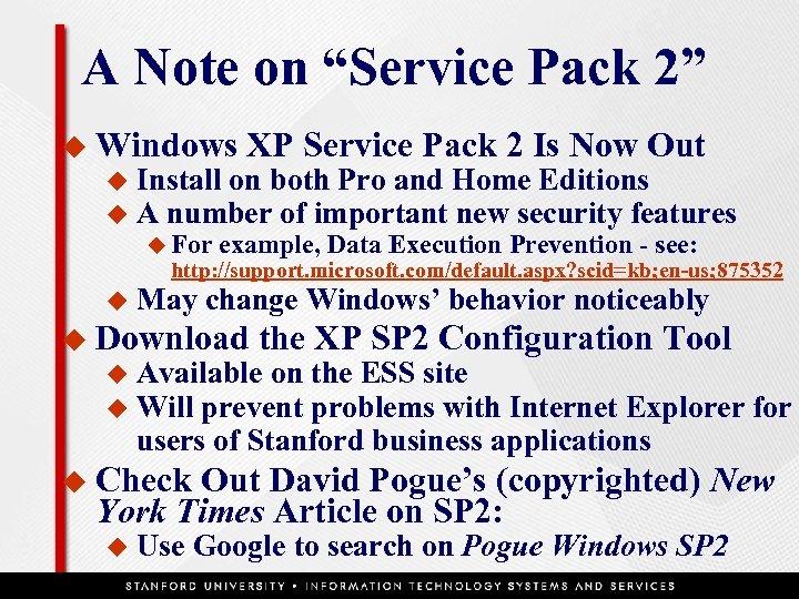 """A Note on """"Service Pack 2"""" u Windows u u XP Service Pack 2"""