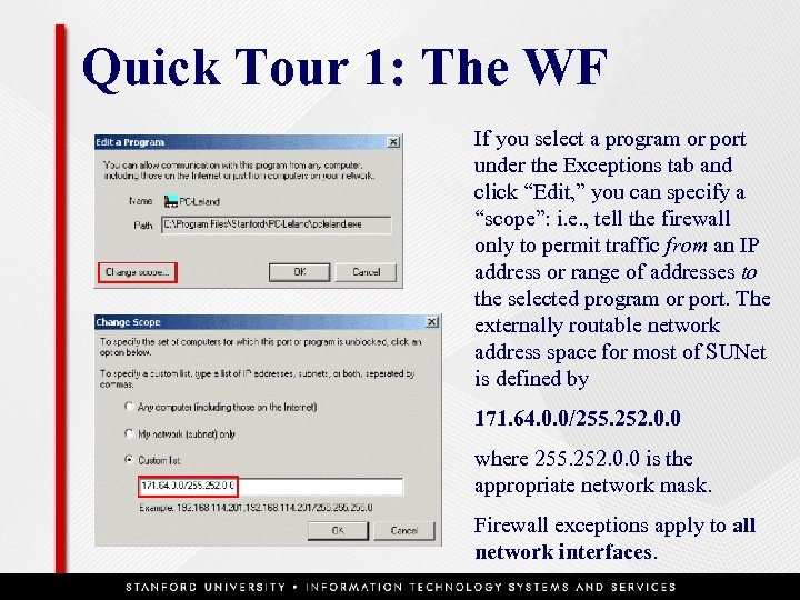 Quick Tour 1: The WF If you select a program or port under the