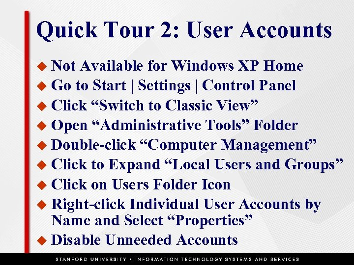 Quick Tour 2: User Accounts u Not Available for Windows XP Home u Go