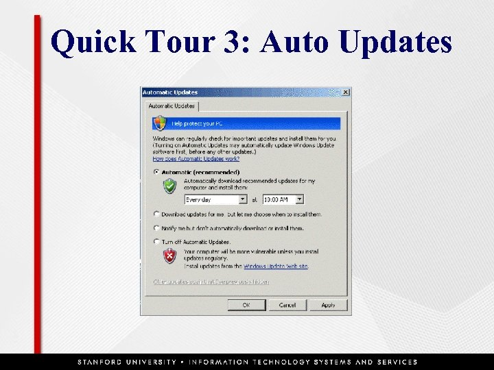 Quick Tour 3: Auto Updates