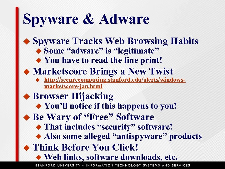 "Spyware & Adware u Spyware u u Tracks Web Browsing Habits Some ""adware"" is"