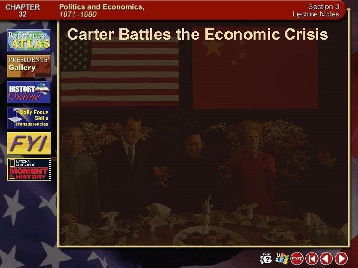Carter Battles the Economic Crisis
