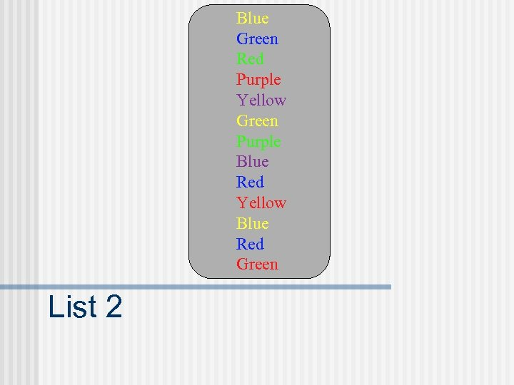 Blue Green Red Purple Yellow Green Purple Blue Red Yellow Blue Red Green List