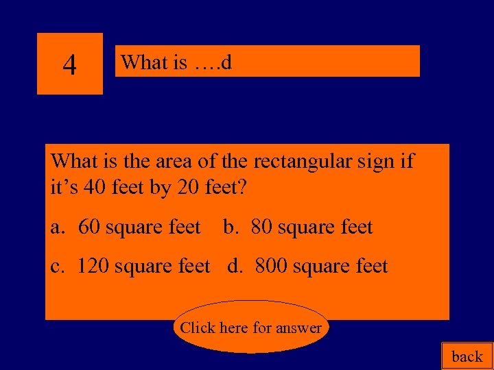 4 What is …. d What is the area of the rectangular sign if
