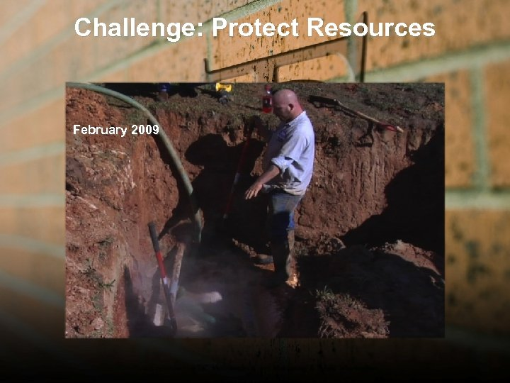 Challenge: Protect Resources February 2009