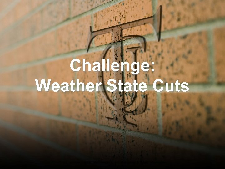 Challenge: Weather State Cuts