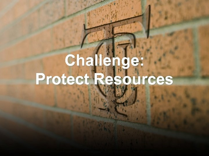 Challenge: Protect Resources